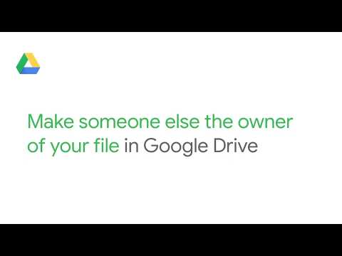 Make someone else the owner of your file in Google Drive