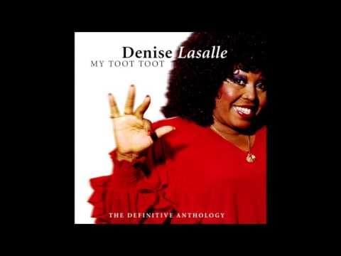 Denise LaSalle  Dont Mess With My Toot Toot