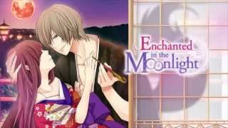 Enchanted in the Moonlight- Opening Movie [Voltage]