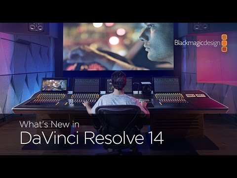 DaVinci Resolve 14 What's New