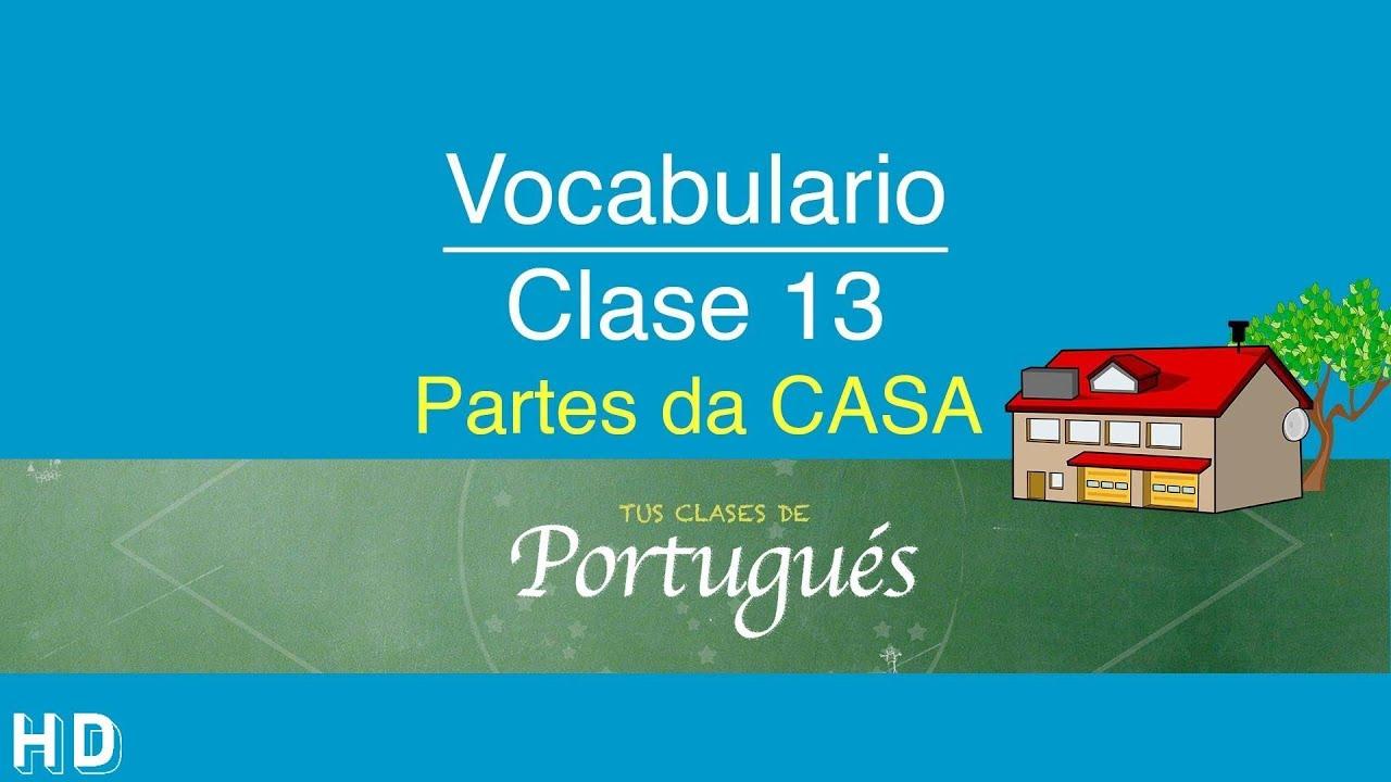 Clases de portugu s clase 13 3 vocabulario partes de for Como se disena una casa