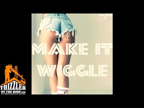 Feezy Ft. ST Spittin & Remenesse - Make It Wiggle [Thizzler.com]