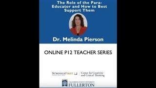 K12 Online Teaching Webinars: The Role of the Para-Educator and How to Best Support Them