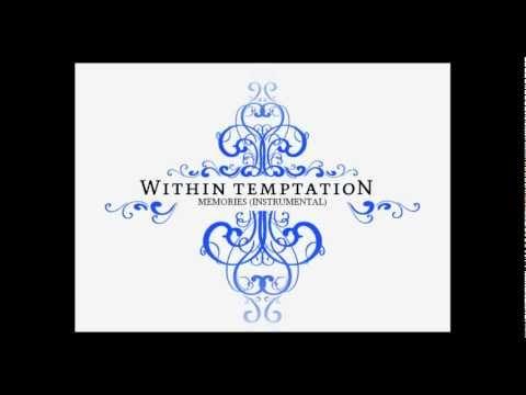 Within Temptation - Memories (Instrumental)