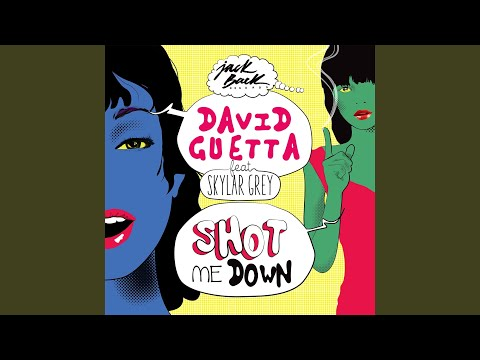 Shot me Down (feat. Skylar Grey) (Radio Edit)