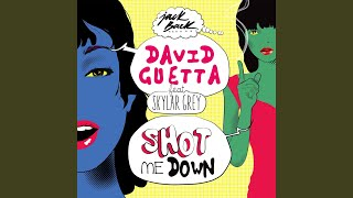 shot me down feat skylar grey radio edit