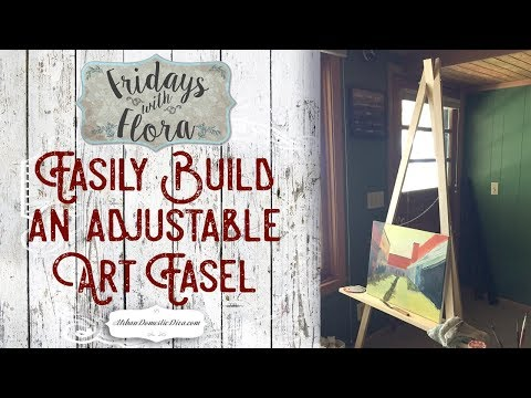 How To Make an Adjustable Wooden Art Easel/ Painting Stand, EP 49, Fridays with Flora
