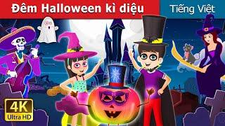 Đêm Halloween kì diệu | A Magical Halloween Story | Truyện cổ tích việt nam