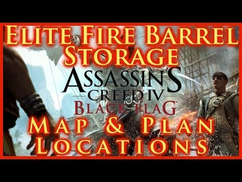 ASSASSINS CREED IV BLACK FLAG | ELITE FIRE BARREL STORAGE PLAN LOCATION | MAP & CHEST | HD
