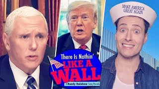 Baixar THERE IS NOTHIN' LIKE A WALL - Randy Rainbow Song Parody