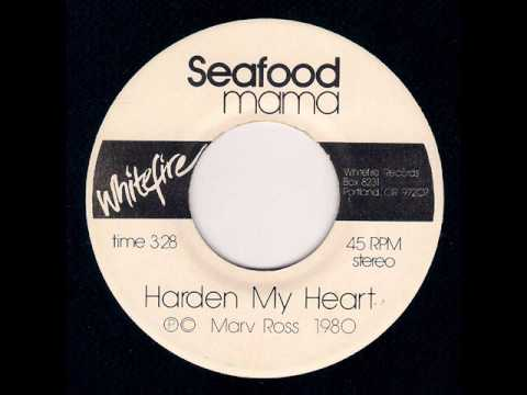 Seafood Mama (early Quarterflash) - Harden My Heart (1980)