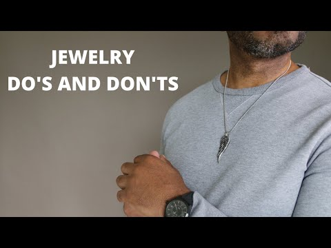 Men's Jewelry Do's And Don'ts