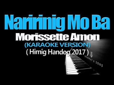 NARIRINIG MO BA - Morissette Amon (KARAOKE VERSION)
