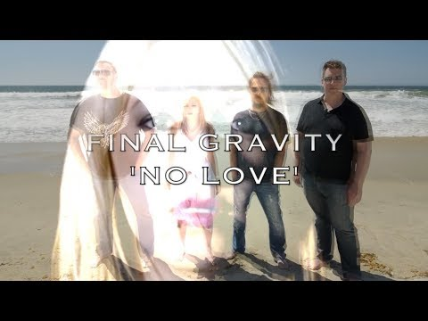 """The Story of """"No Love"""" by Final Gravity"""