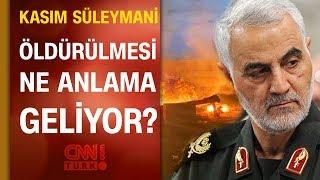 Kasım Süleymani'nin öldürülmesi ne anlama geliyor? İranlı gazeteci CNN TÜRK'te anlattı