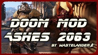 FALLOUT от Мира Doom! Ashes 2063 - Doom Mod Madness. Ламповый обзор [Fallout Mods Review]