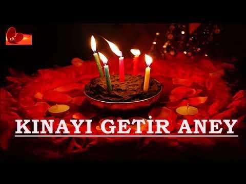 Kınayı Getir Aney   Gaziantep havası