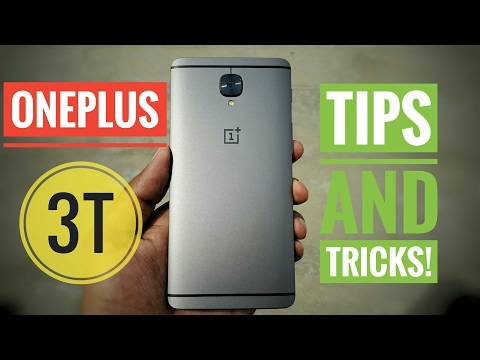 Oneplus 3T Tips and Tricks!