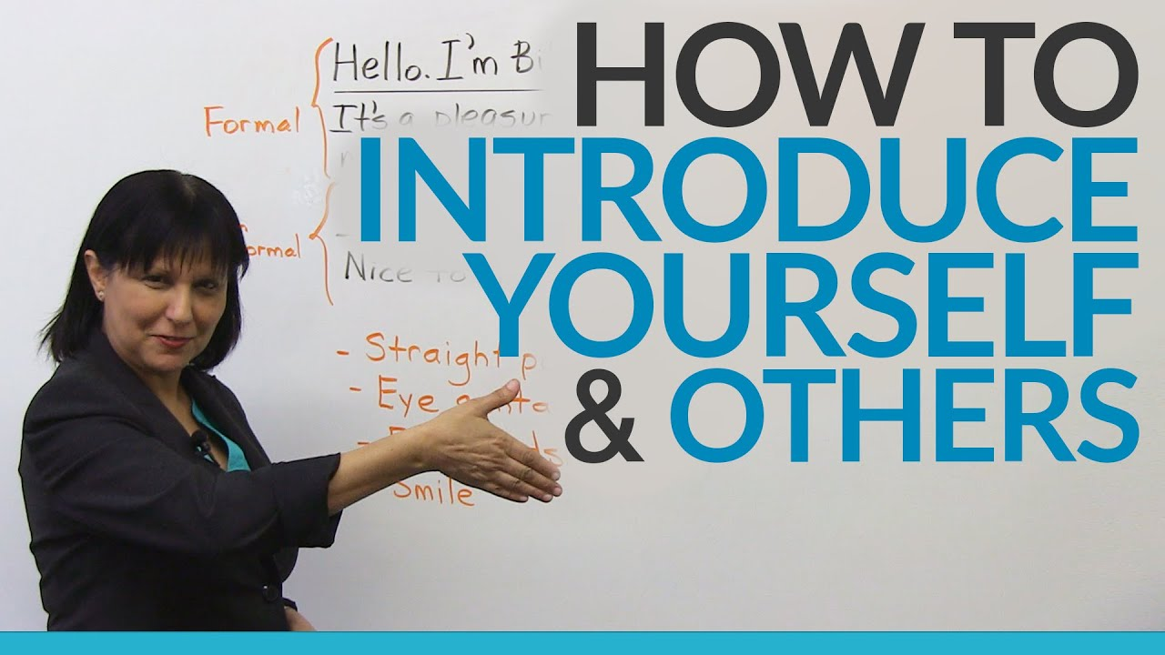 How To Introduce Yourself Other People Youtube