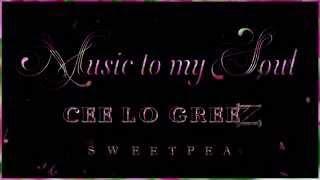 Music To My Soul - Cee Lo Green (with lyrics)