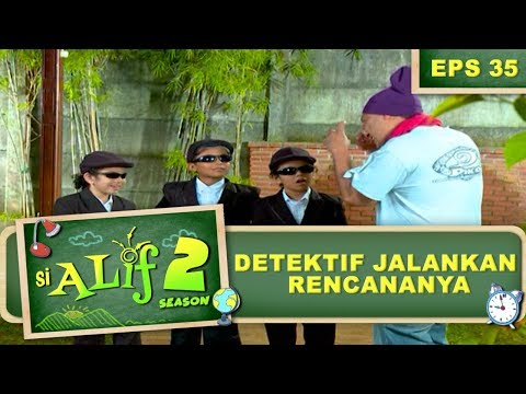 Para Detektif Jalankan Rencananya – Si Alif Season 2 Eps 35 Part 1