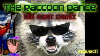 Cure for Insanity: The Raccoon Dance - Big Beat Remix
