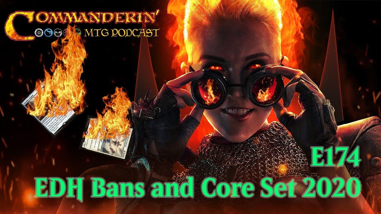 Edh Banned List 2020.E174 Edh Bans And Core Set 2020 Highlights Mtgm20