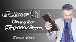 Salmo 91- Oração Fortíssima