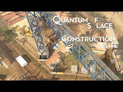 007: Quantum of Solace - Construction Site - 007