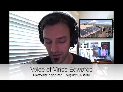 @VinceableWorld: Interview w/Vince Edwards of LiveWithHonor.Info (Excerpt)