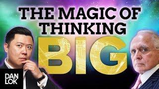 The Magic Of Thinking Big With Dan Peña