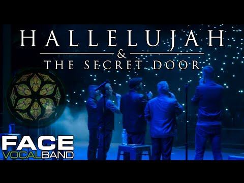 Hallelujah & The Secret Door [Official Face Vocal Band Cover]