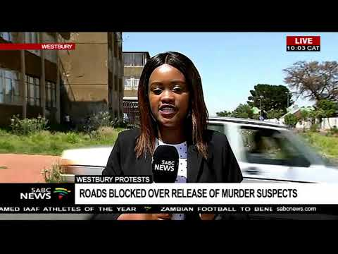 Westbury protests  | Roads blocked over release of murder suspects
