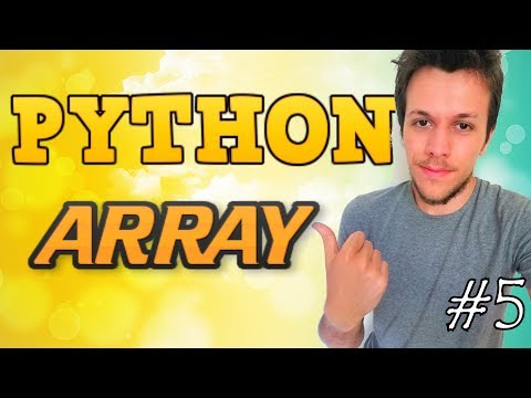 Python tutorial 2019 #5 ARRAY thumbnail