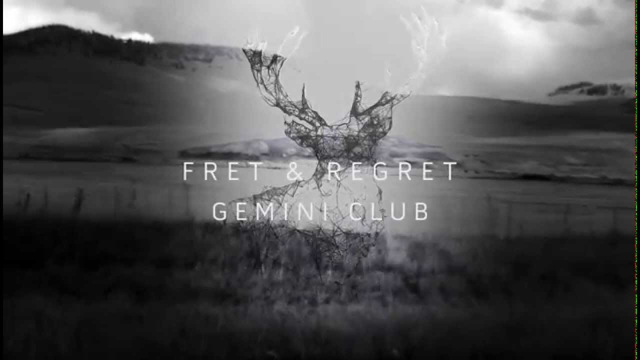 gemini-club-fret-regret-official-gemini-club