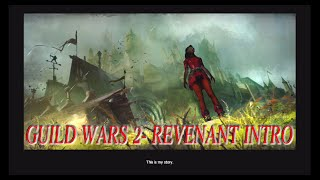 Guild Wars 2 - Revenant Intro(Heart of Thorns)