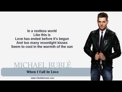 Michael Bublé - When I Fall In Love [Lyrics]