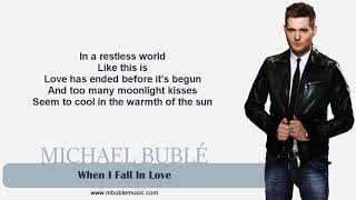 Michael Bublé - When I Fall In Love  Lyrics
