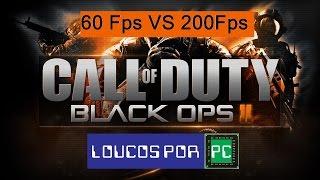 Call of Duty  Black Ops II 200Fps vs 60Fps