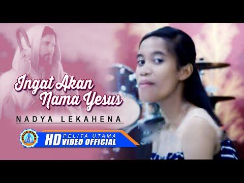 Nadya Lekahena - INGAT AKAN NAMA YESUS