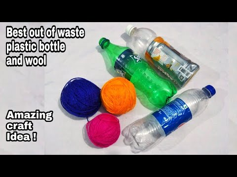 DIY Best Out Of Waste Plastic Bottle and Wool/Cool Craft Idea