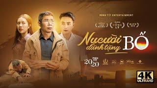 Phim Tết 2020 | NỤ CƯỜI DÀNH TẶNG BỐ | NSND Công Lý, Minh Tít, Hồng Anh Kichi | 4K Ultra HD