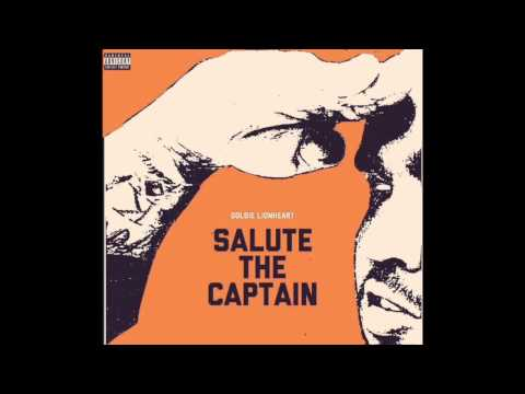 Goldie LionHeart & CaptainCrunch - Salute...