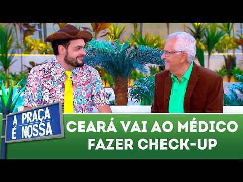 Ceará vai ao médico fazer check-up | A Praça é Nossa (26/04/18)