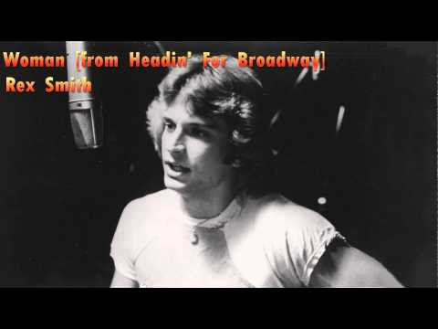 Woman [from Headin' For Broadway] - Rex Smith [HQ]