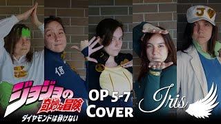 ????Jojo's Bizarre Adventure Part 4「ジョジョの奇妙な冒険」OP 5-7 (Japanese Covers) - Iris