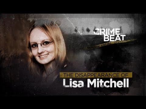 Crime Beat:  The Disappearance of Lisa Mitchell  | Ep 9
