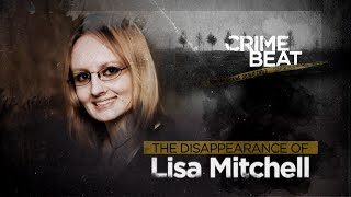 Crime Beat: The Disappearance of Lisa Mitchell | S1 E9