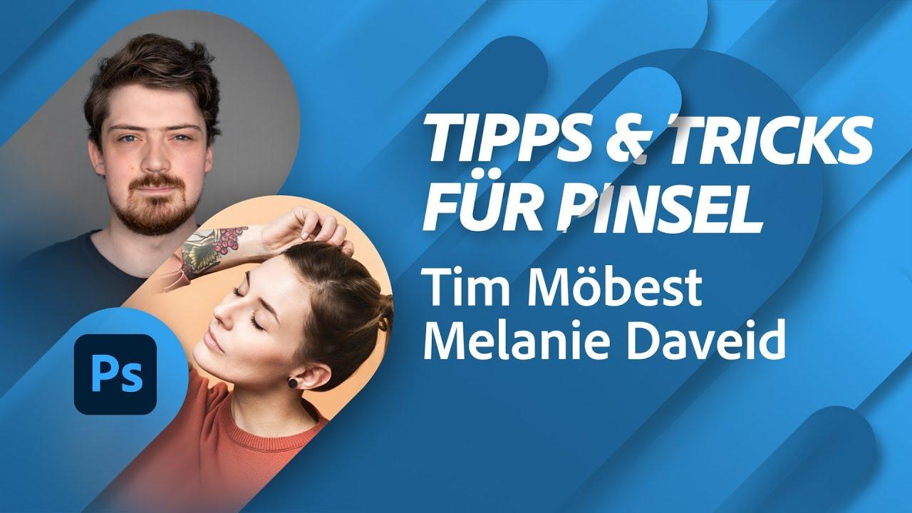 Mehr wilde Tipps & Tricks für Pinsel mit Tim Möbest und Melanie Daveid |Adobe Live