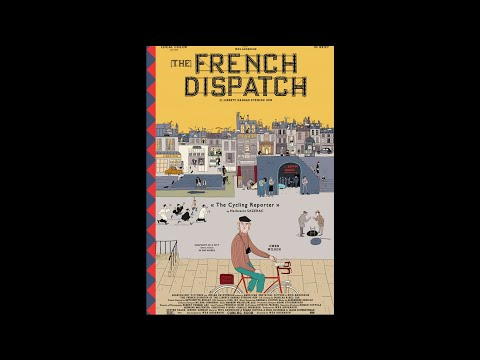 THE FRENCH DISPATCH   The Cycling Reporter by Herbsaint SAZERAC   Searchlight Pictures